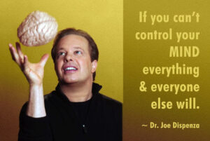 Learn How To Control Your Mind (USE This To BrainWash Yourself) Dr. Joe Dispenza