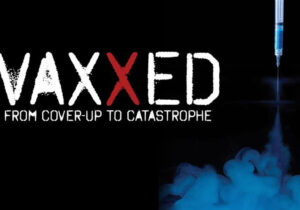Vaxxed The Movie | Original
