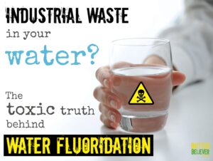 Why Fluoride Should Be Removed From Municipal Water Supplies and Internally Ingested Products.