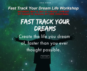 Fast Track Your Dream Life Workshop | Jarin Kenyon – SATURDAY, MAY 15, 2021 AT 1 PM EDT – 5 PM EDT